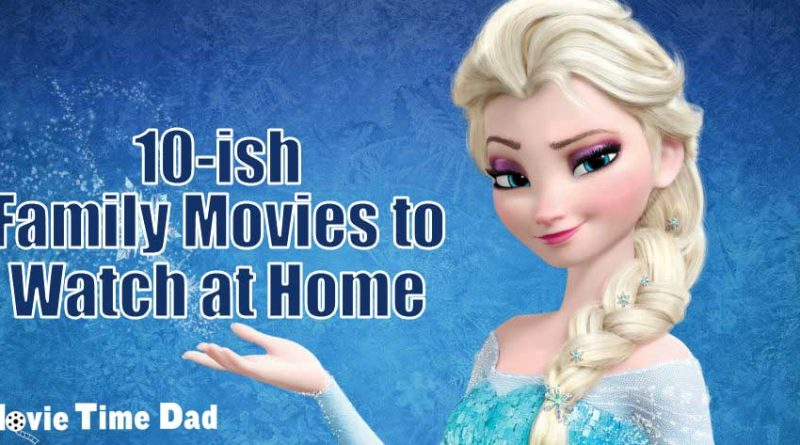 Family movies to watch at home